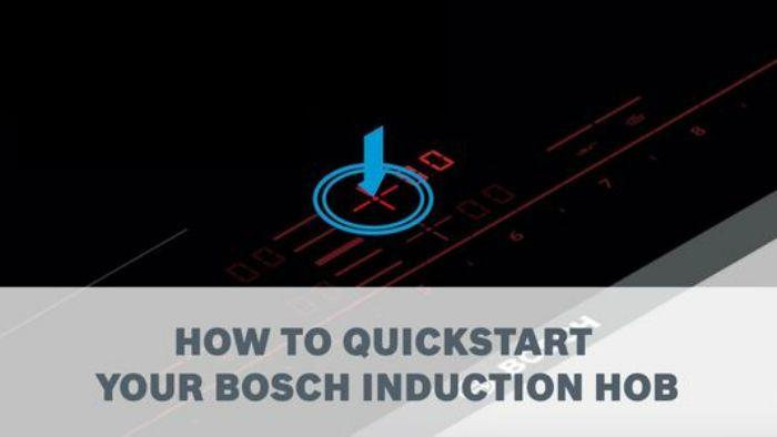 Chức năng Quick Start của bếp từ Bosch PXY875DC1E