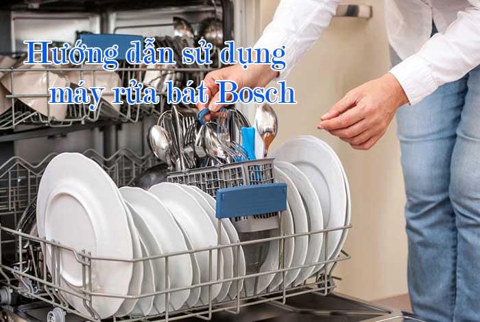 Hướng dẫn sử dụng máy rửa bát Bosch