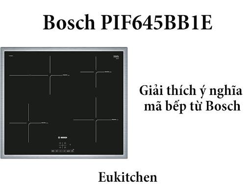 Giải thích ý nghĩa mã bếp từ Bosch